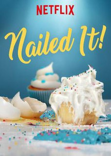 <i>Nailed It!</i> American reality bake-off competition show