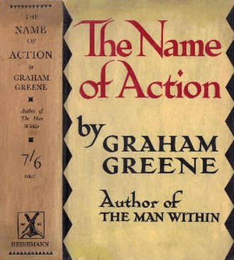 The Name of Action - First edition (publ. Heinemann, 1930)