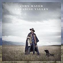 Paradise Valley cover, by John Mayer.jpg