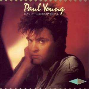 Love of the Common People - Image: Paul Young Love of the Common People single cover