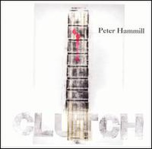 Clutch (Peter Hammill album) - Image: Peter Hammill Clutch