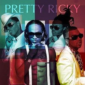 Pretty Ricky (album) - Image: Pretty Ricky Album Cover