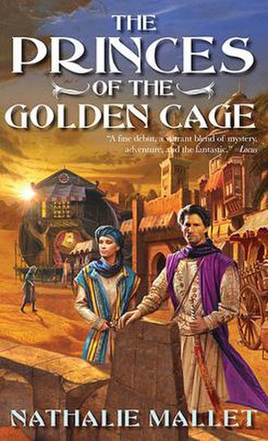 Nathalie Mallet - The Princes of the Golden Cage