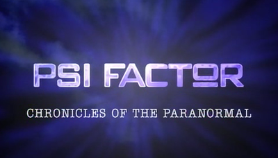 Picture of a TV show: Psi Factor: Chronicles Of The Paranormal