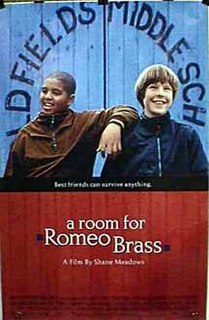 <i>A Room for Romeo Brass</i> 1999 film by Shane Meadows