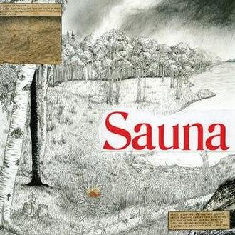 Sauna (Mount Eerie album) - Image: Sauna Mount Eerie