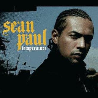 Temperature (song) - Image: Sean Paul Temperature