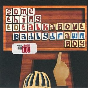 Something to Talk About (Badly Drawn Boy song) - Image: Something to Talk About (Badly Drawn Boy song) single front cover