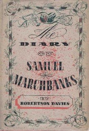 The Diary of Samuel Marchbanks - First edition