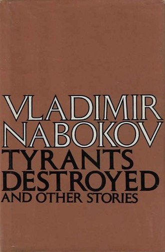 Tyrants Destroyed and Other Stories - First edition