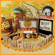 Washed Out - Mister Mellow.png