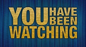 You Have Been Watching - Image: You Have Been Watching logo 2009
