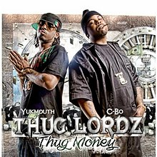 Yukmouth and C-Bo as Thug Lordz - Thug Money in 2010.jpg