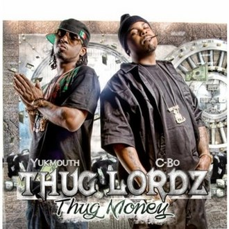 Thug Money - Image: Yukmouth and C Bo as Thug Lordz Thug Money in 2010