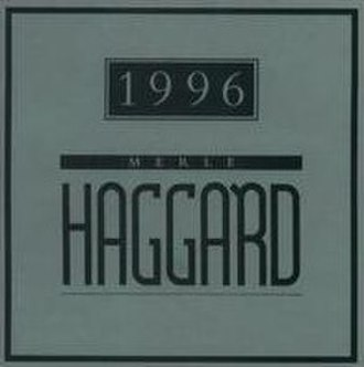 1996 (Merle Haggard album) - Image: 1996 Merle Haggard