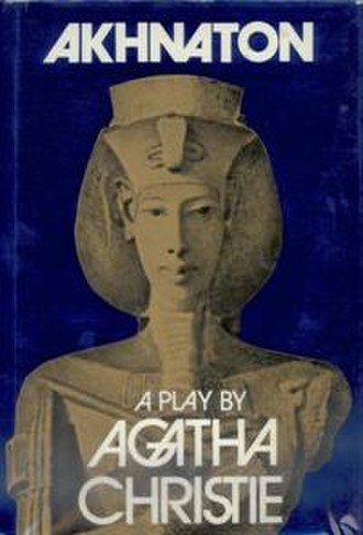Akhnaton (play) - Image: Akhnaton First Edition Cover 1973