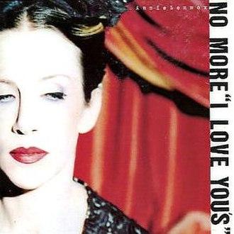 No More I Love You's - Image: Annie Lennox No More I Love Yous CD Single Cover