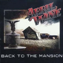 April Wine - Back to the Mansion cover art.png