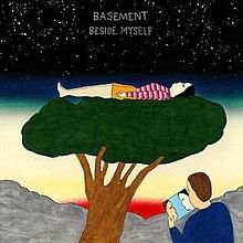 Resultado de imagen de Basement – Beside Myself