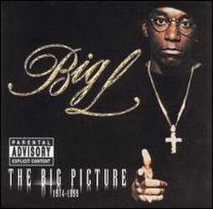 The Big Picture (Big L album) - Image: Big L The Big Picture