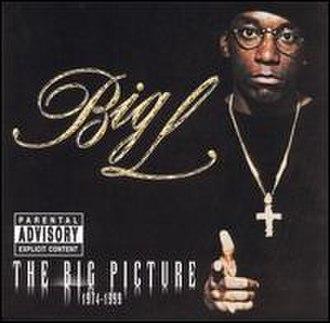The Big Picture (Big L album) - Image: Big L The Big Picture