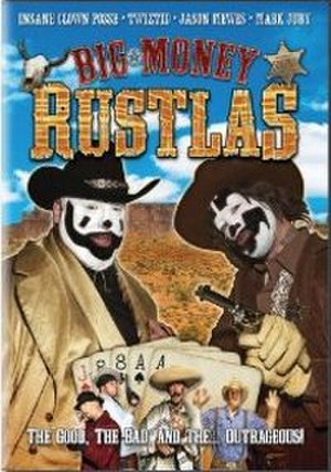 Big Money Rustlas - Image: Big Money Rustlas