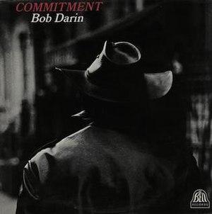 Commitment (Bobby Darin album) - Image: Bobby Darin Commitment