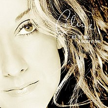 Celine Dion - All the Way- A Decade of Song cover.jpg