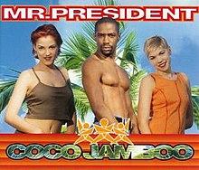 Mr. President — Coco Jamboo (studio acapella)
