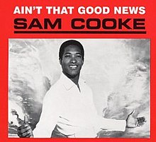 Ain't That Good News (album) - Wikipedia, the free encyclopedia