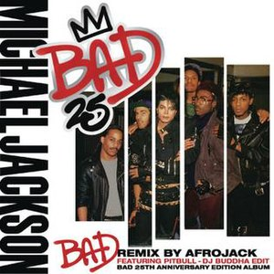 Bad (Michael Jackson song) - Image: Cover of Digital Single Bad (Afrojack Remix) (DJ Buddha Edit)