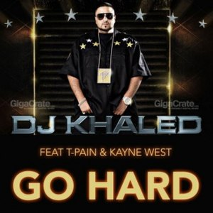 Go Hard (DJ Khaled song) - Image: DJ KHALED The Go Hard