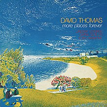 David Thomas - More Places Forever.jpg