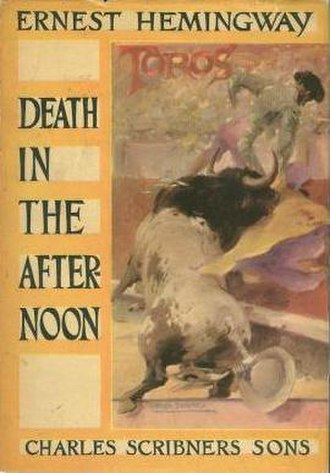 "Death in the Afternoon - Book cover with color facsimile of ""The Bullfighter"" by Roberto Domingo."