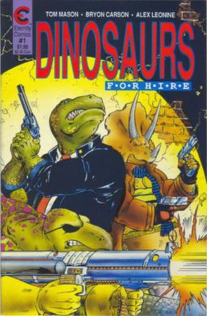 Dinosaurs for Hire - The cover for Dinosaurs For Hire. Art by Scott Bieser, Bryon Carson, and Scott Hanna.