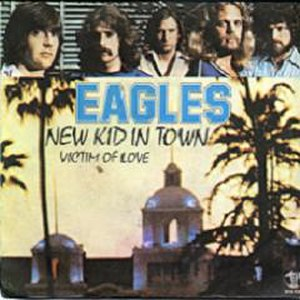 New Kid in Town - Image: Eaglesnewkidintownsi nglecover