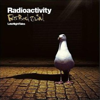 Radioactivity (song) - Image: Fatboy Slim Radioactivity