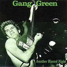 Gang-green-another-wasted-night.jpg