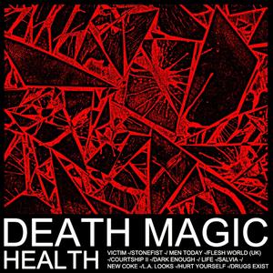 Death Magic - Image: HEALTH Death Magic