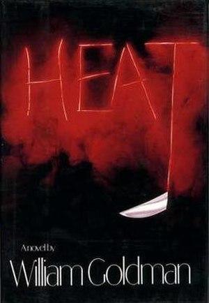 Heat (Goldman novel) - First edition