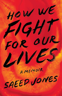 <i>How We Fight for Our Lives</i>