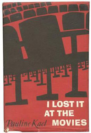 I Lost It at the Movies - First UK edition (Jonathan Cape)