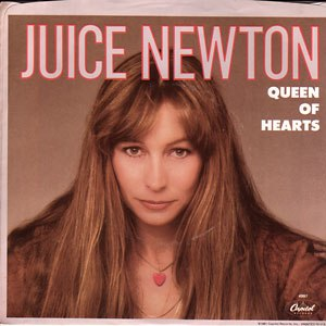 Queen of Hearts (Hank DeVito song) - Image: Juice Newton Queen of Hearts (single)