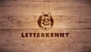 Letterkenny (TV series) - Image: Letterkenny (TV series)