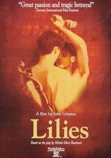 <i>Lilies</i> (film) 1996 film by John Greyson