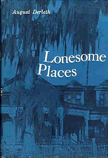 <i>Lonesome Places</i> book by August Derleth