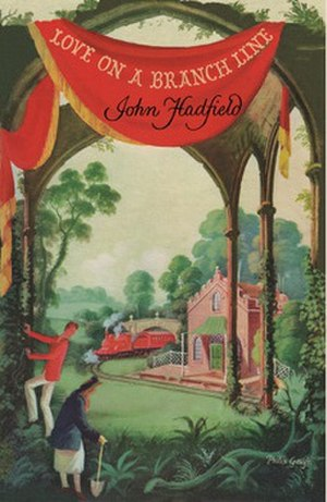 Love on a Branch Line (novel) - First edition (publ. Hutchinson)