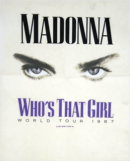 Whos That Girl World Tour 1987 concert tour by Madonna