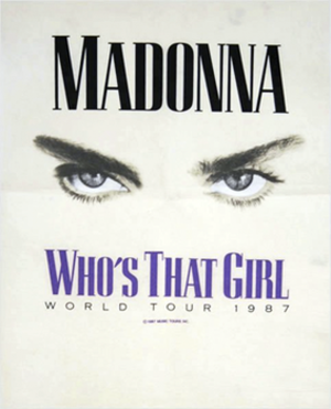 Who's That Girl World Tour - Promotional poster for the tour