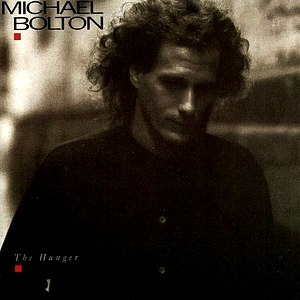 The Hunger (Michael Bolton album) - Image: Michael bolton album cover the humger